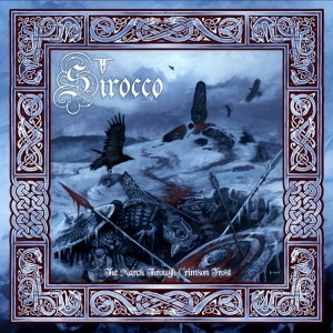 Sirocco - March through the crimson frost